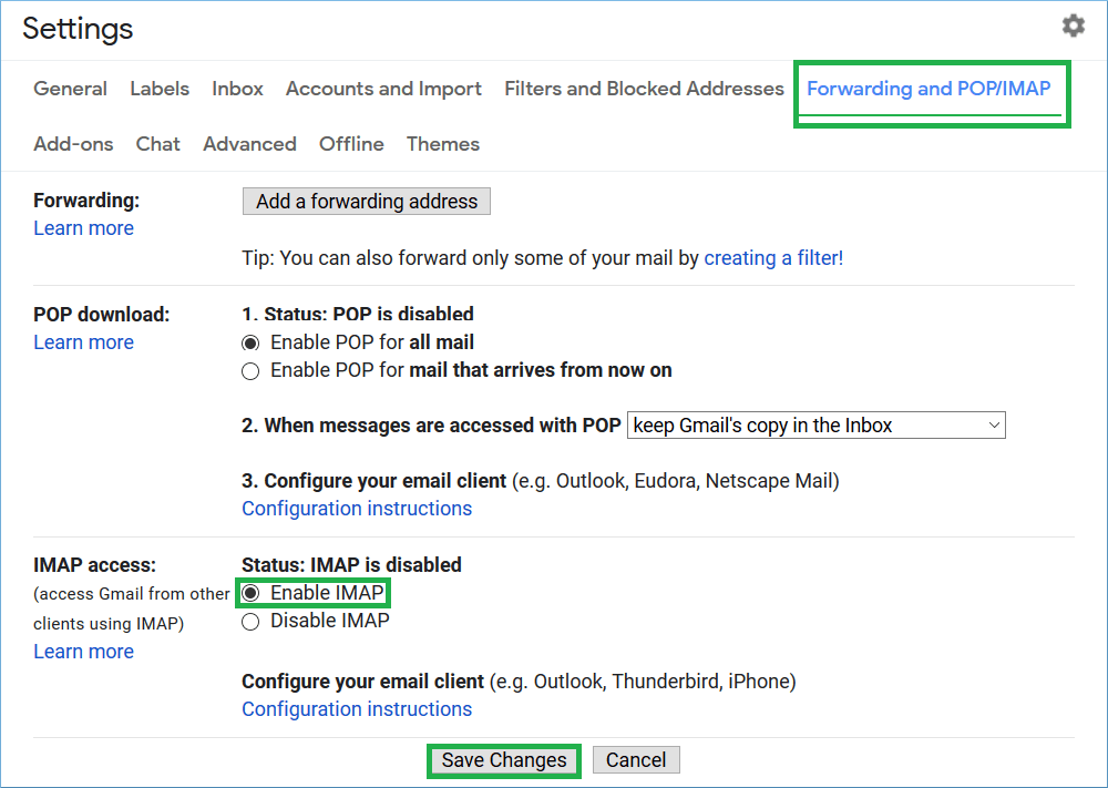 Go to Forwarding and POP/IMAP tab
