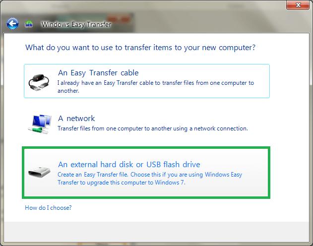 Choose the option An external hard disk or USB flash drive