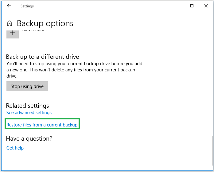 Select Restore files from a current backup option