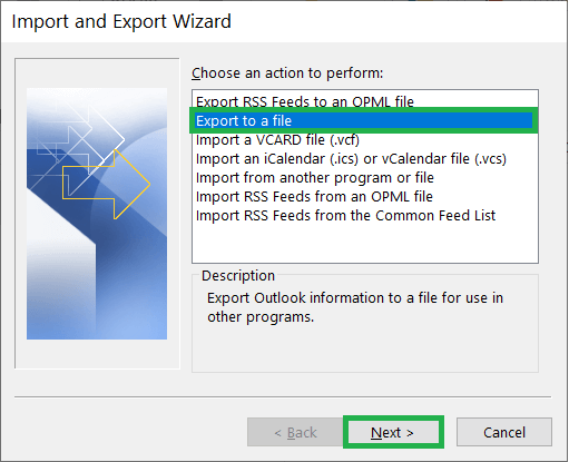 Choose an action to perform, select Export to a file