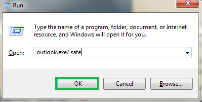 Type outlook.exe /safe within the Run box and click on OK