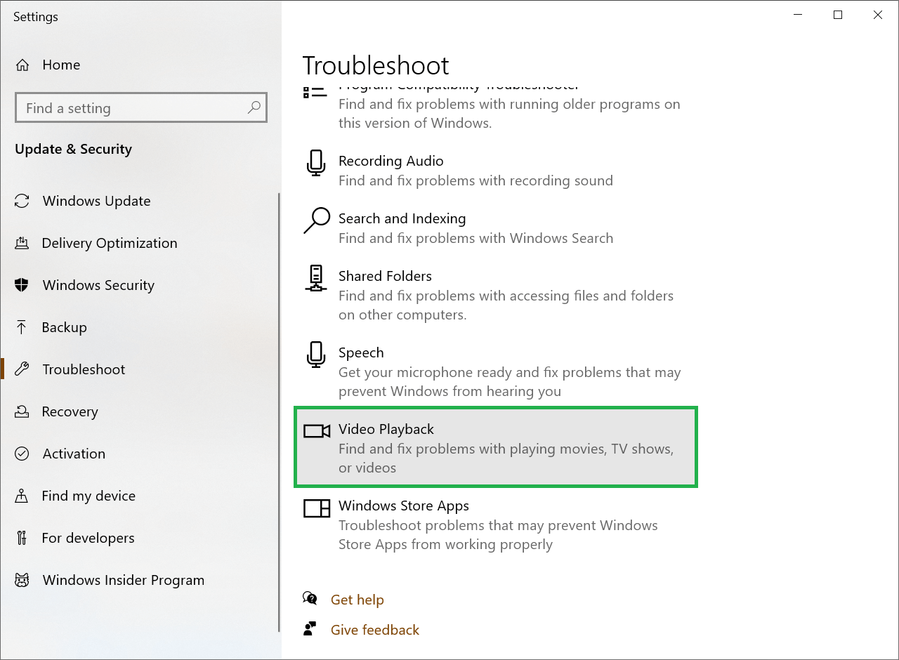 Type Troubleshoot in the search bar and click Video Playback