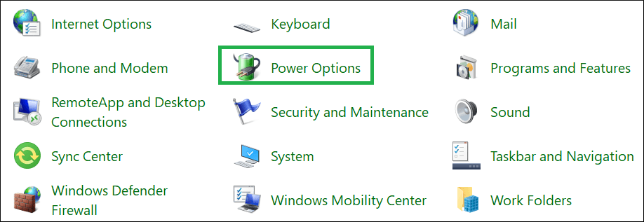 Control Panel, go to Power Options