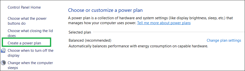 Choose the option to Create a Power Plan