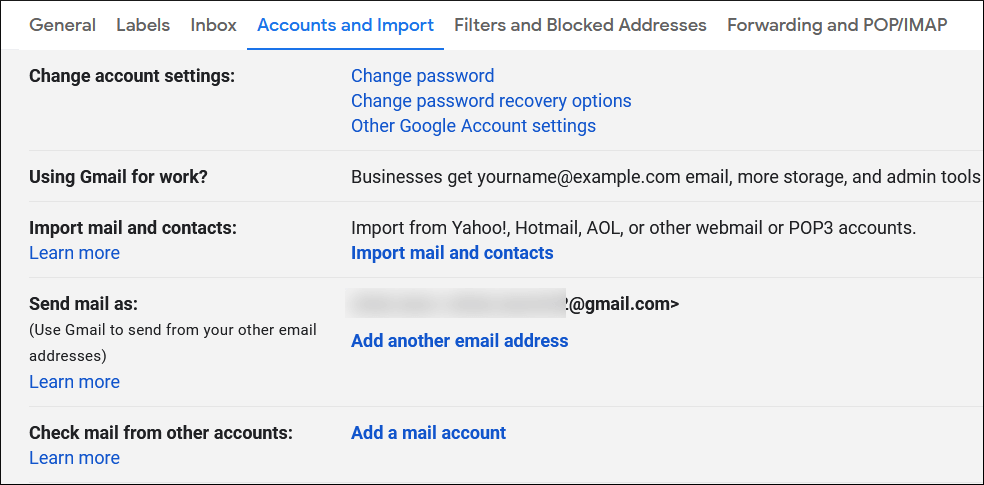 Go to Settings in your Gmail account and go to the Accounts and Import option